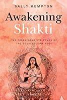 awakening shakti  transformative power