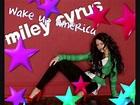 miley cyrus wake up america lyrics - YouTube