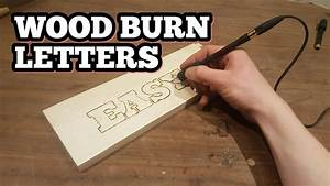 How to wood burn letters youtube for How to burn wood letters