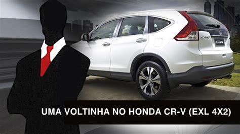 Uma voltinha no Honda CR-V (EXL 4X2) - YouTube