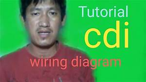 Tutorial Cdi Wiring Diagram And Connections