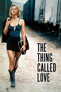 The Thing Called Love (1993) Torrents | Torrent Butler