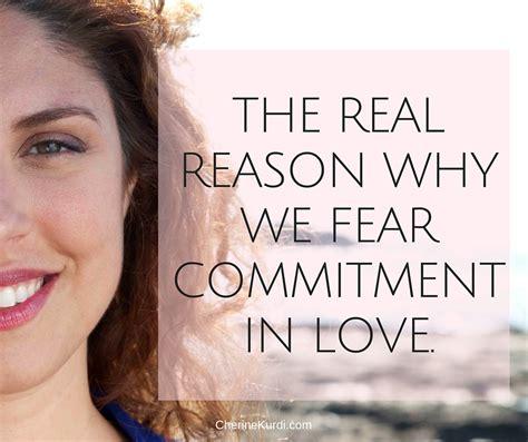 The Real Reason Why We Fear Commitment In Love  Chérine Kurdi