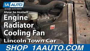 How To Replace Radiator Cooling Fan Assembly 00