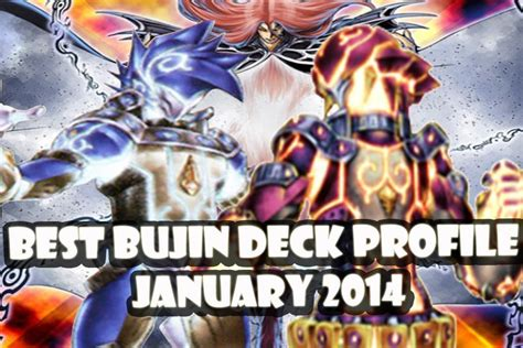 Yugioh Bujin Deck September 2014 by Yugioh Best Bujin Deck Profile January 2014 Banlist