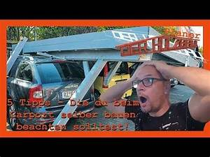 Carport Selber Bauen Youtube : carport carportselberbauen carportbauanleitung diy ~ Watch28wear.com Haus und Dekorationen
