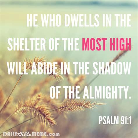 Bible Verse Memes - psalm 91 1 daily bible meme