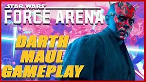 Darth Maul Gameplay! Star Wars Force Arena: Clone Wars ...
