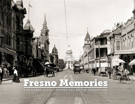 barnes and noble fresno fresno memories the early years by fresno bee hardcover