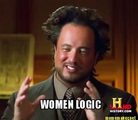 Women Meme Generator - female logic meme generator image memes at relatably com