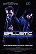 Ballistic: Ecks Vs. Sever Movie Posters From Movie Poster Shop