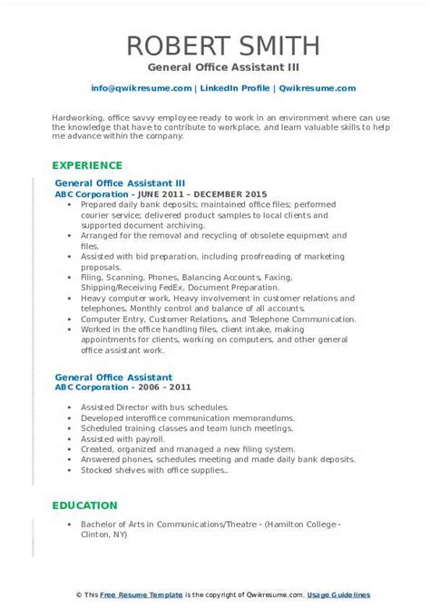Candidate has to present a powerful career summary to create first impression on the employers. General Office Assistant Resume Samples | QwikResume