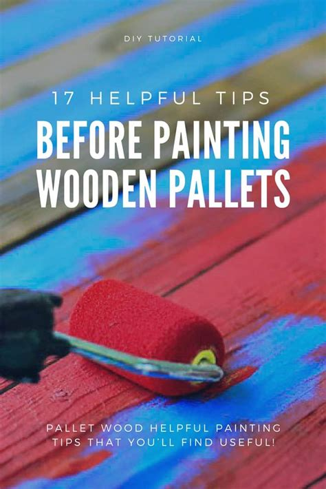 helpful tips  painting wood pallets  pallets