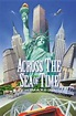 Across the Sea of Time IMAX (1995) Times - Movie Tickets ...
