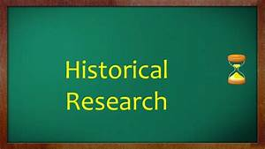 Science Research: Historical Research