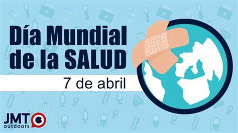 Dia Mundial de la Salud - 7 de abril - YouTube