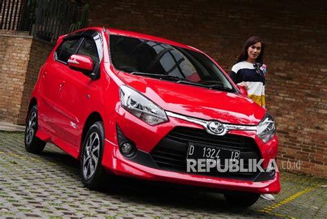 Toyota Calya Picture by 700 Ribu Lebih Kendaraan Telah Terjual Republika