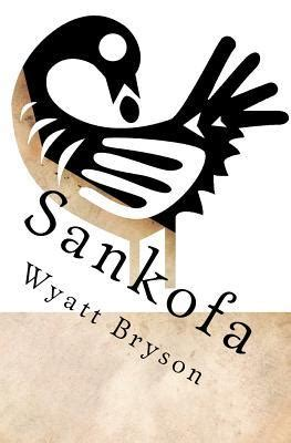 sankofa  wyatt bryson reviews discussion bookclubs