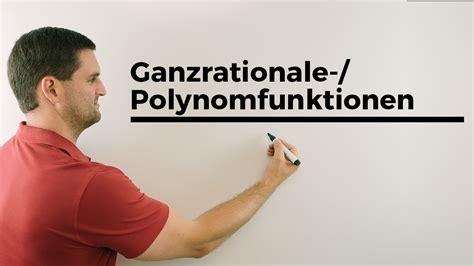 ganzrationale polynomfunktionen grundlagen