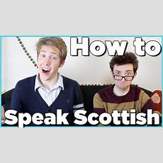 How To Speak Scottish Accent!  Evan Edinger & Liam Dryden Youtube