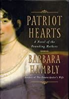 patriot hearts     founding mothers  barbara hambly