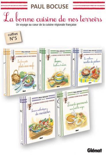 livre de cuisine paul bocuse livres paul bocuse la bonne cuisine de nos terroirs