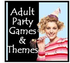 1000+ Ideas About Adult Party Games On Pinterest Party