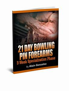 Component  1  The 21 Day Bowling Pin Forearms Guide   27 Value