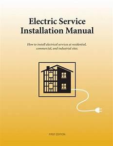 Electric Service Installation Manual  U2013 Alexander Publications