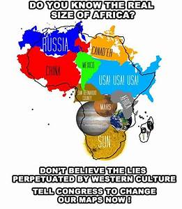 The true size of Africa : interestingasfuck