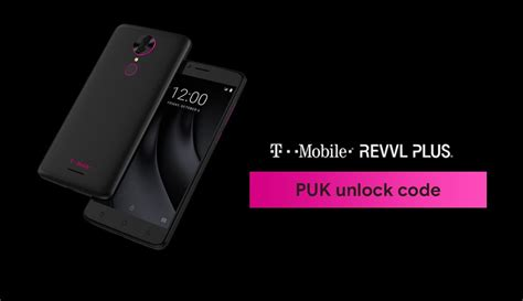 t mobile puk code how to get puk unlock code and unlock t mobile revvl plus