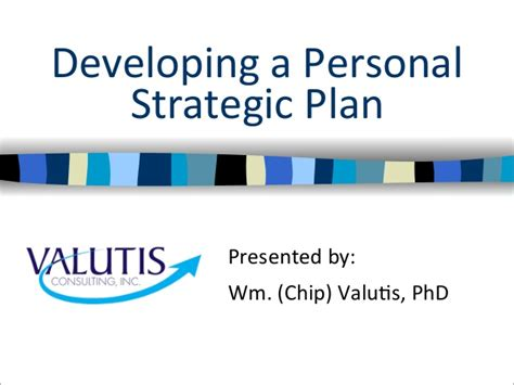 Developing A Personal Strategic Plan