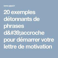 comment faire une phrase d accroche exemple de lettre de motivation 192 acheter lettres de motivation exemples de