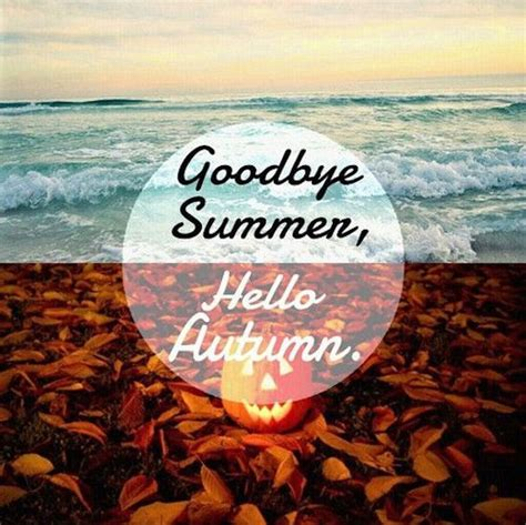goodbye summer  autumn image quote pictures