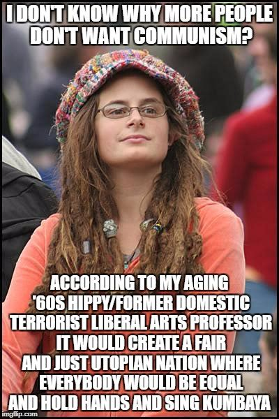 College Liberal Meme - Imgflip