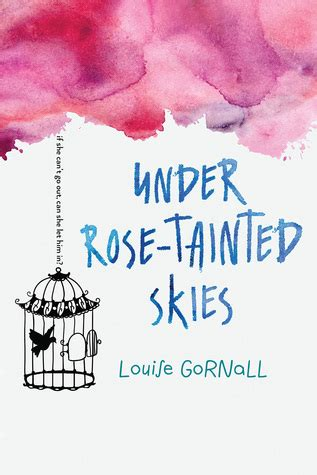 rose tainted skies  louise gornall reviews discussion bookclubs lists
