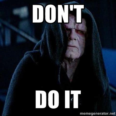 Palpatine Memes - pro hacks to avoid force awakens spoilers