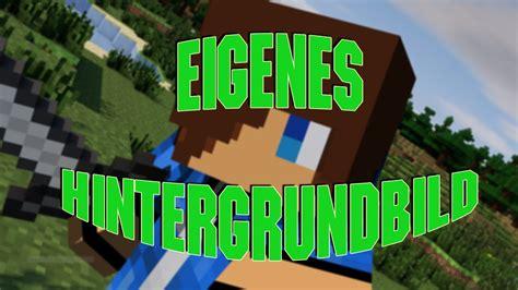 minecraft hintergrundbild mit eurem skin erstellen youtube