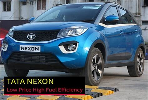 Low Price Car With Mileage by High Mileage In Low Price Car Tata Nexon Suv Launched In