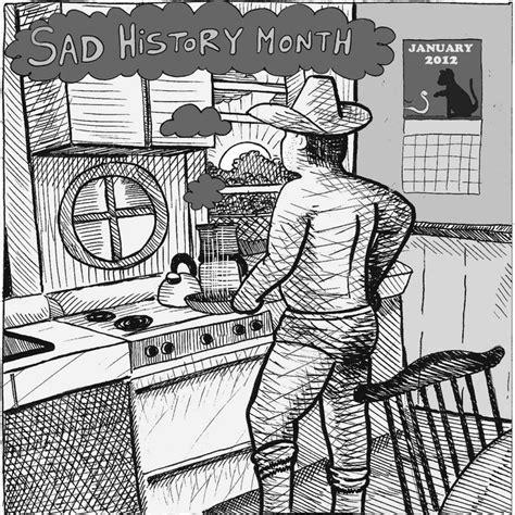 Sad History Month | Bad History Month