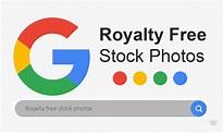 Get Royalty Free Stock Photos with Google – Website Vidya