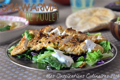recette shawarma de poulet libanais le cuisine de samar