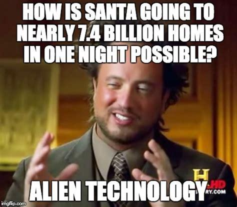 Meme Alien - ancient aliens meme imgflip