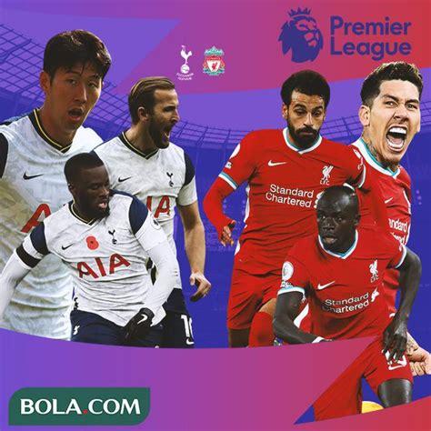 Link Live Streaming Liga Inggris Malam Ini: Tottenham ...
