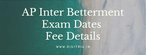 BIEAP Inter Betterment Exam Dates 2021 fees Improvement ...