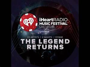 Lineup for the 2014 iHeartRadio Music Festival announced AXS