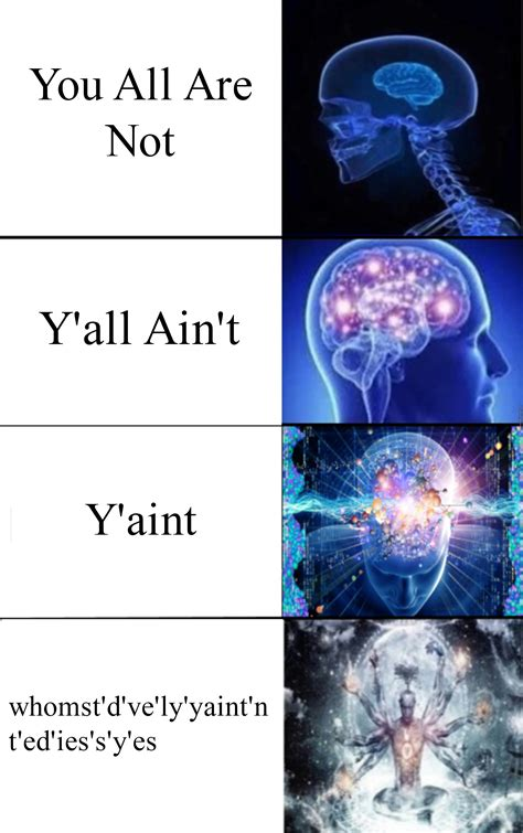 Y All D Ve Whomst Your Meme Whomst D Ve Ly Yaint Nt Ed Ies S Y Es By Mariobro 64