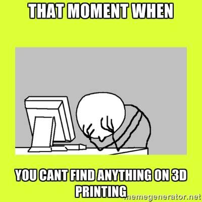 College Printer Meme - databases don t like 3d printing riandoli s blog