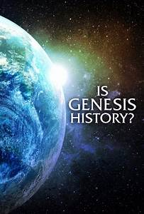 Is Genesis History  Returns To Movie Theaters