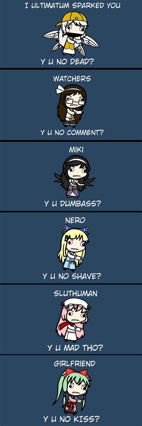Y U No Reply Meme - y u no meme by mikibandy on deviantart